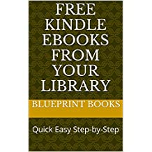 Free Kindle Ebooks From Your Library: Quick Easy Step-by-Step