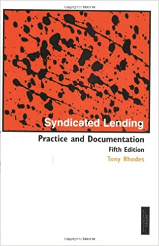 Syndicated Lending Practice And Documentation 5th Edition Tony