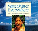 Water, Water Everywhere, Mark J. Rauzon, 0613771214