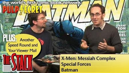 X-Men: Messiah Complex, Special Forces, and Batman - The Stack