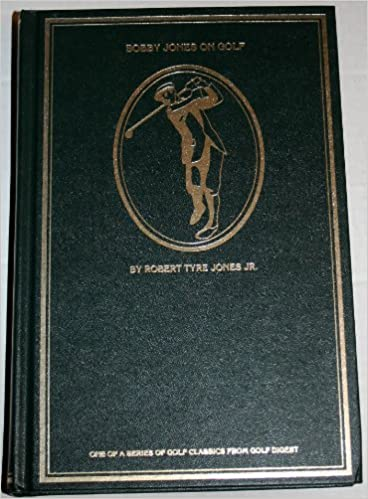 Book Title: Bobby Jones on golf