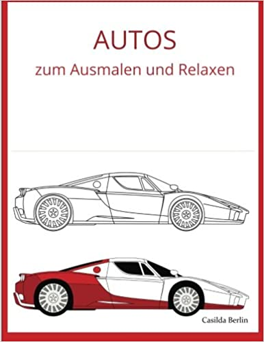 Autos Zum Ausmalen Und Relaxen Malbuch Für Erwachsene Amazonde