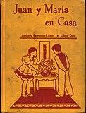 img - for Juan Y Maria En Casa. (Amigos Panamericanos, Libro Dos). book / textbook / text book