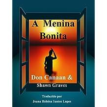 A Menina Bonita (Portuguese Edition)
