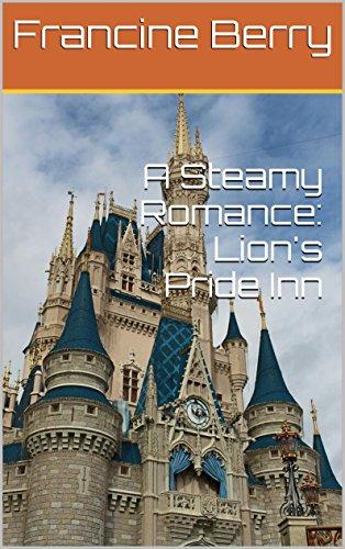 (A Steamy Romance: Lion's Pride Inn)