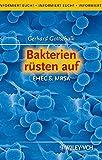 Bakterien rüsten auf: EHEC & MRSA (Informiert Euch!)
