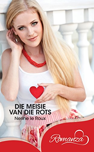 Die meisie van die rots (Afrikaans Edition)