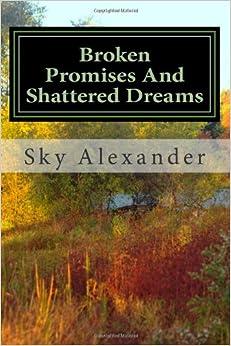 Descargar Libros Ebook Gratis Broken Promises And Shattered Dreams: 3 Como PDF