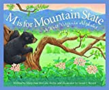 Front cover for the book M is for Mountain State: A West Virginia Alphabet by Mary Ann McCabe Riehle