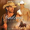 Finding Release: Wild R Farm Series Book 1 Audiobook by Silvia Violet Narrated by Brad Langer