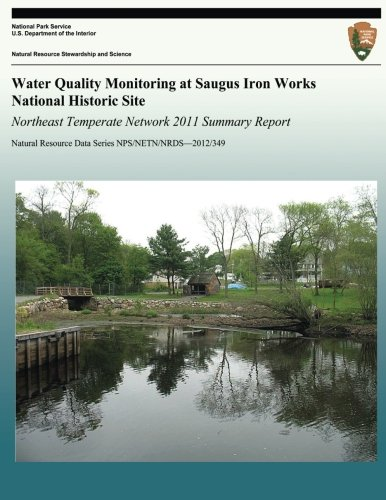 Reviews/Comments Water Quality Monitoring Saugus Iron Works National Historic Site: Northeast Temperate Network 2011 Summary Report