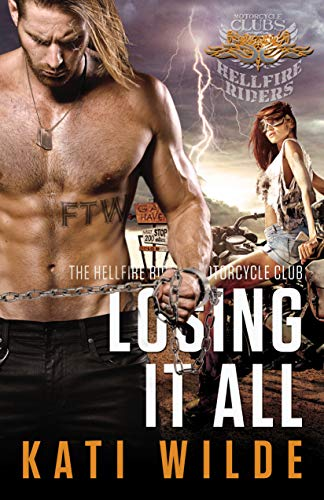 Losing It All (The Hellfire Riders Motorcycle Club)