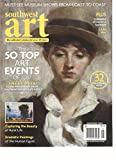 SOUTHWEST ART MAGAZINE, THE 50 TOP ART EVENTS OF 2017 JANUARY, 2017 VOL. 46