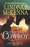 The Last Cowboy (Jackson Hole, Wyoming)