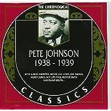 The Chronological Pete Johnson, 1938-1939