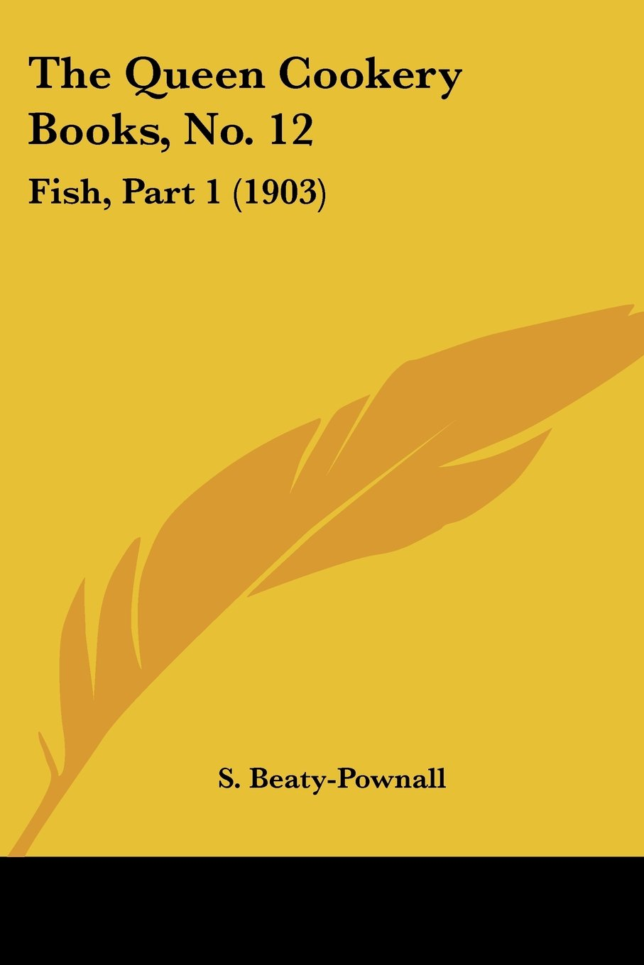 Download The Queen Cookery Books, No. 12: Fish, Part 1 (1903) PDF