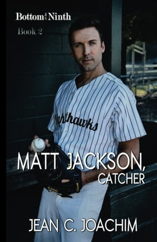 Matt Jackson, Catcher (Bottom of the Ninth) (Volume 2)