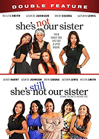 Amazon com: She's Not Our Sister/She's Still Not Our Sister Double