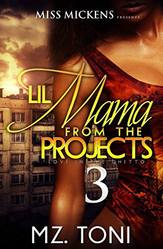 Lil Mama From The Projects 3: Love In The Ghetto