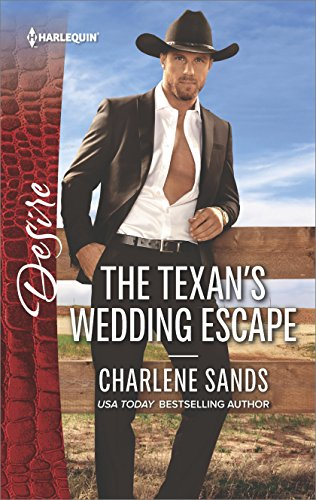The Texan's Wedding Escape (Heart of Stone Book 2585)
