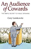 An Audience of Cowards, Cary Lemkowitz, 1420859862