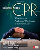 Common Core CPR, Releah Cossett Lent, 1452291365