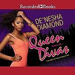 Queen Divas | De'Nesha Diamond