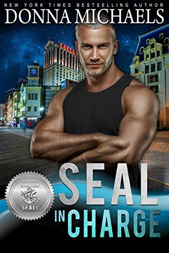 - SEAL in Charge (Silver SEALs Book 4)