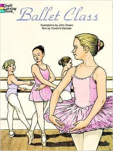 ballet class coloring book dover fashion coloring book