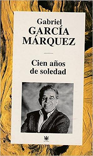 Cien Anos De Soledad 9788447306190 Garcia Marquez Gabriel Books