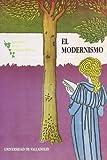 img - for El Modernismo (Renovacion de los lenguajes poeticos) (Spanish Edition) book / textbook / text book