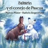 Saltarin y El Conejo de Pascua (Sp (Spanish Edition)