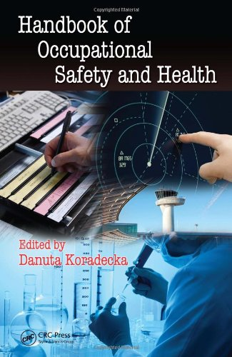 Handbook of Occupational Safety and Health (Human Factors and Ergonomics)