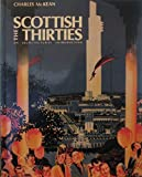 img - for The Scottish Thirties: An Architectural Introduction book / textbook / text book