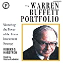The Warren Buffett Portfolio: Mastering the Power of the Focus Investment Strategy Audiobook by Robert G. Hagstrom Narrated by Stefan Rudnicki