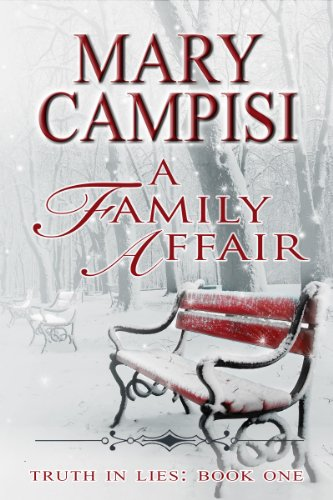 A Family Affair: Truth in Lies (Truth in Lies, Book 1) by [Campisi, Mary]