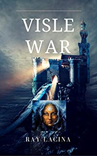 Visle War by Ray Lacina ebook deal