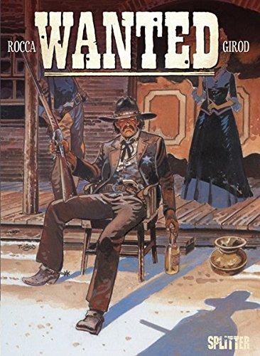Wanted: Band 3. Der Sheriff der gesetzlosen Stadt