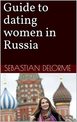 Guide to dating women in Russia (dating in europe)