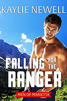 Falling for the Ranger (Men of Marietta Book 4) by [Newell, Kaylie]