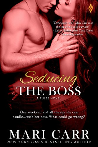 Seducing the Boss (The Pulse Series Book 2)