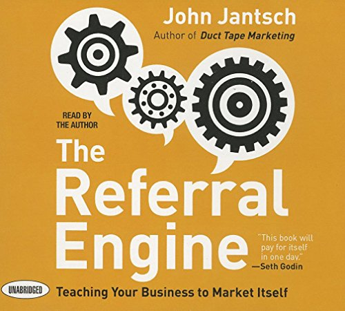 The Referral Engine: Teaching Your Business to Market Itself (Your Coach in a Box) by Gildan Media