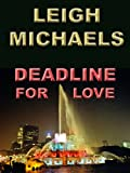 Deadline for Love (English Edition)