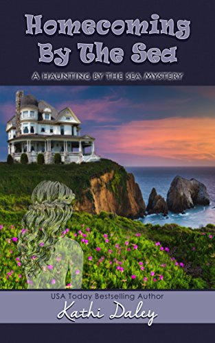 Homecoming By The Sea (Haunting By The Sea Book 1)