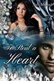 To Steal a Heart (BWWM Interracial Romance)