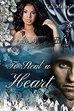 To Steal a Heart (BWWM Interracial Romance)
