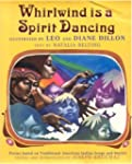 Whirlwind Is a Spirit Dancing: Poems...