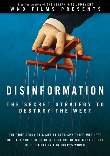 - Disinformation: The Secret Strategy to Destroy the West