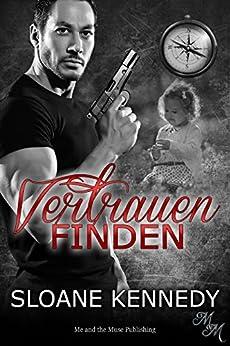 Vertrauen finden (Finding 2) (German Edition) by [Kennedy, Sloane]