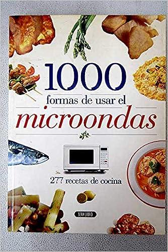 Amazon.com: 1000 formas de usar el microondas : 277 recetas ...